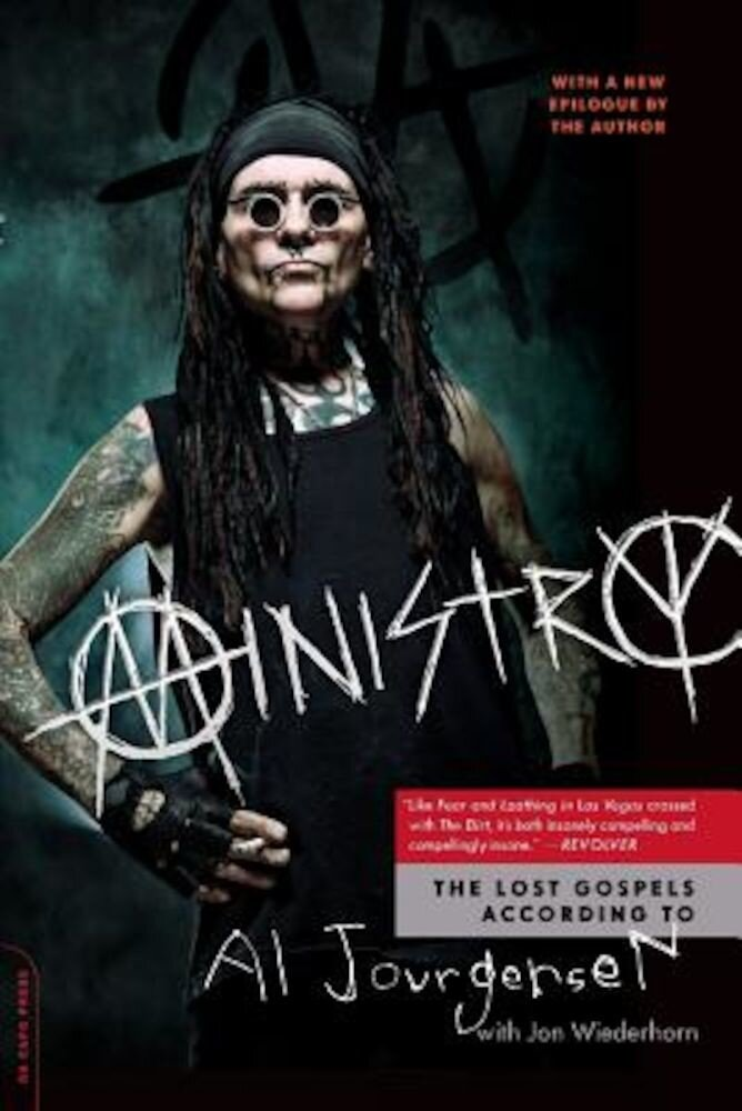 Ministry: The Lost Gospels According to Al Jourgensen, Paperback