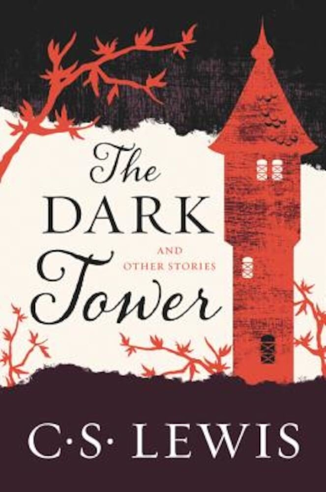 The Dark Tower: And Other Stories, Paperback