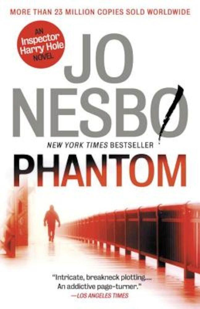 Phantom: The New Harry Hole Novel, Paperback