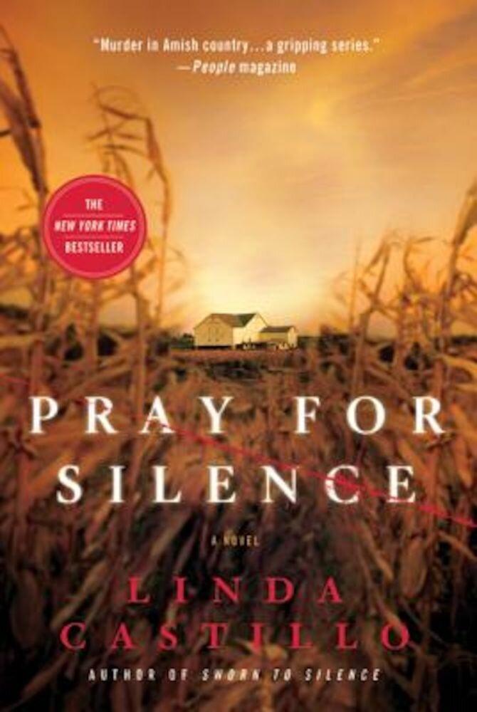 Pray for Silence: A Kate Burkholder Novel, Paperback