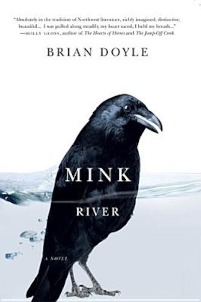 Mink River, Paperback