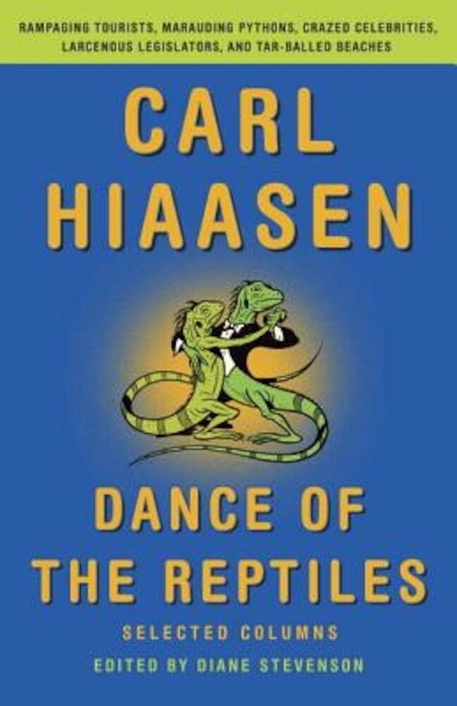 Dance of the Reptiles: Selected Columns, Paperback