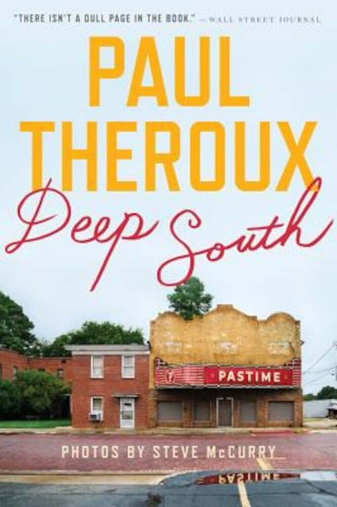 Deep South: Four Seasons on Back Roads, Paperback