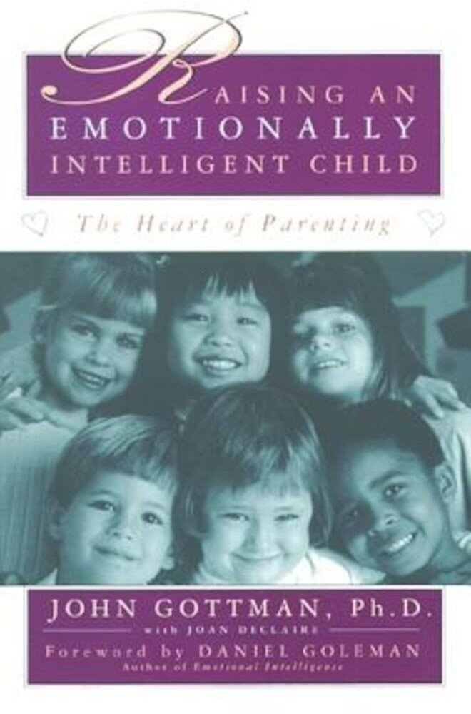 Raising an Emotionally Intelligent Child, Paperback