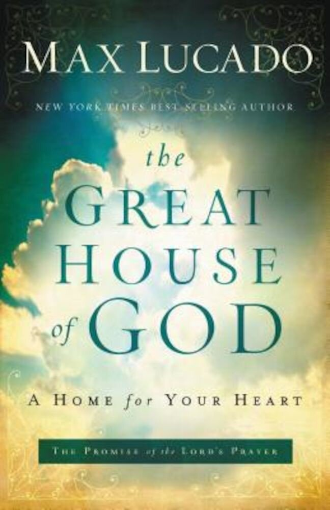 The Great House of God: A Home for Your Heart, Paperback