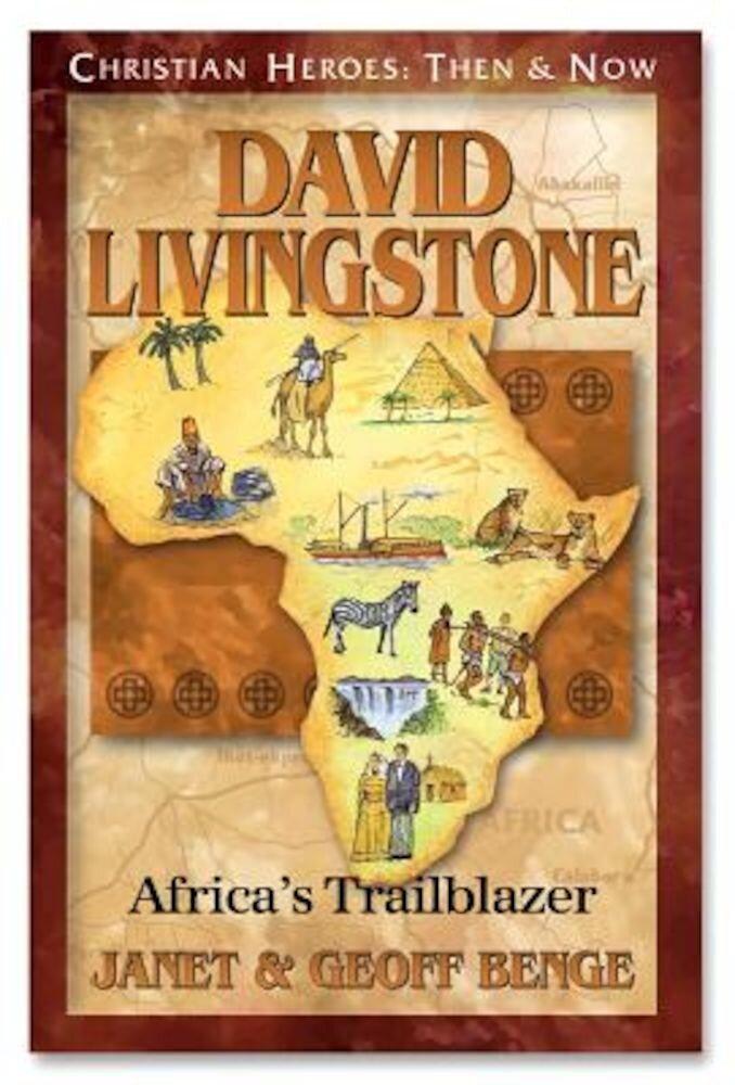 David Livingstone: Africa's Trailblazer, Paperback