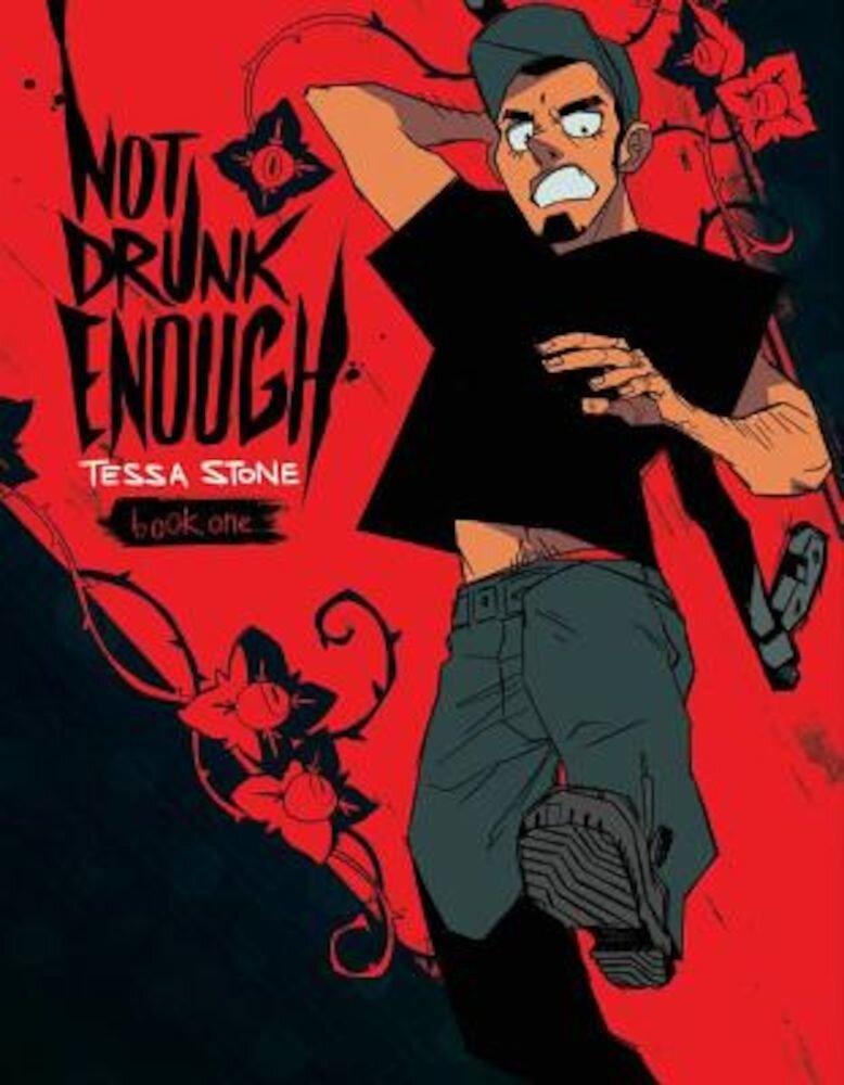 Not Drunk Enough Volume 1, Paperback