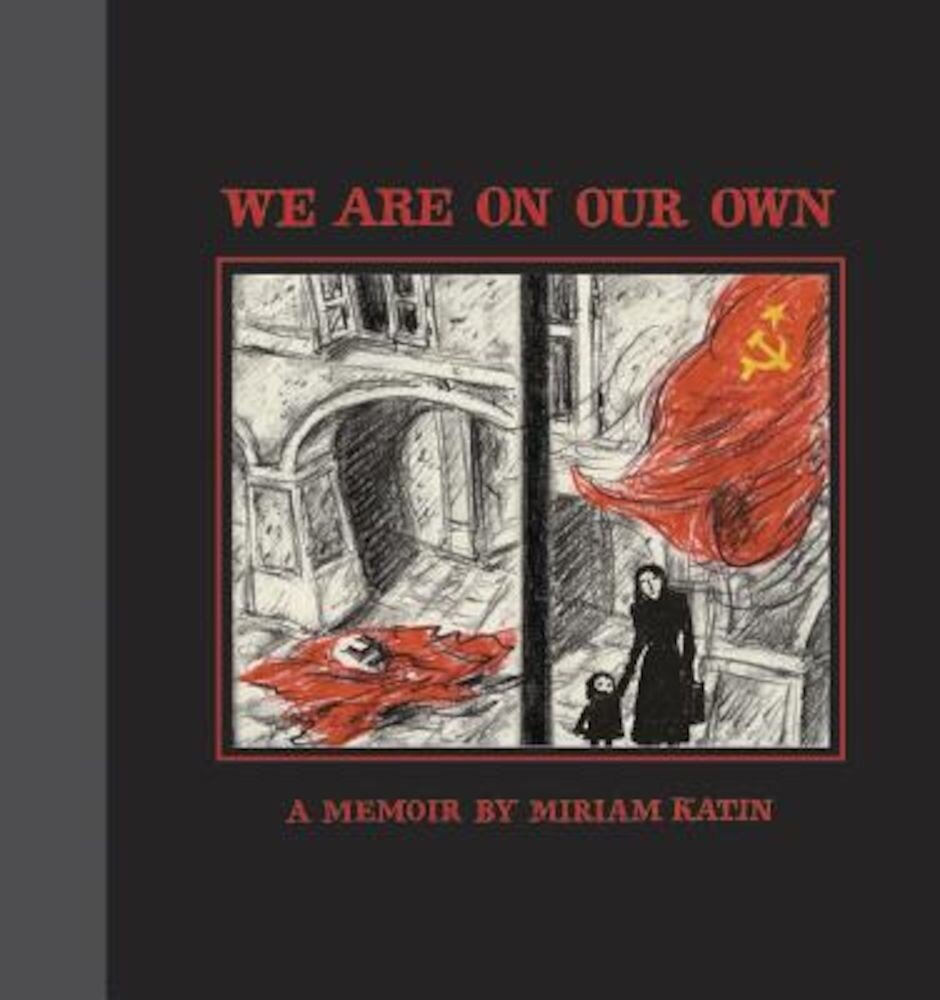 We Are on Our Own, Hardcover