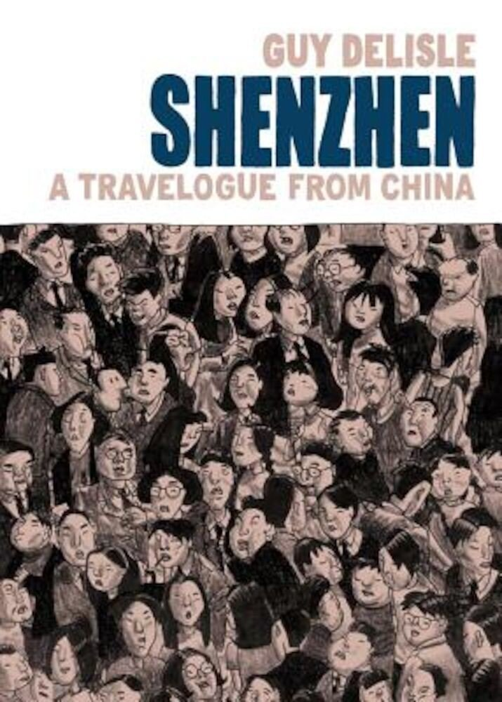 Shenzhen: A Travelogue from China, Paperback