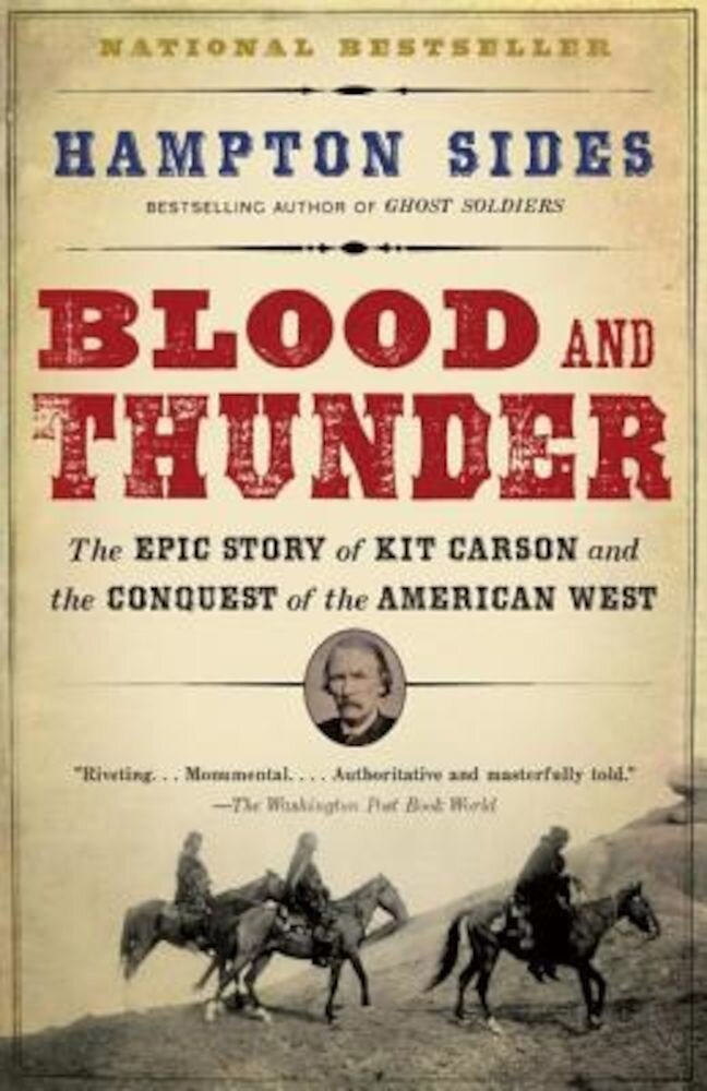 Blood and Thunder: An Epic of the American West, Paperback