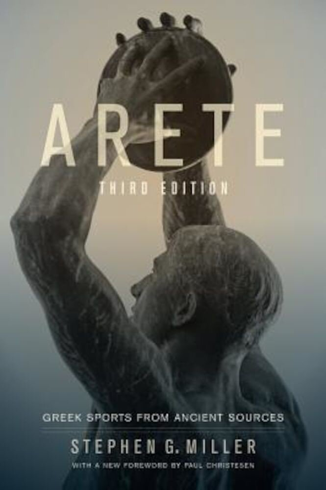 Arete: Greek Sports from Ancient Sources, Paperback
