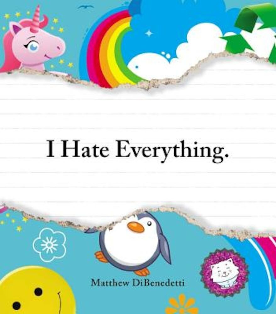 I Hate Everything, Paperback