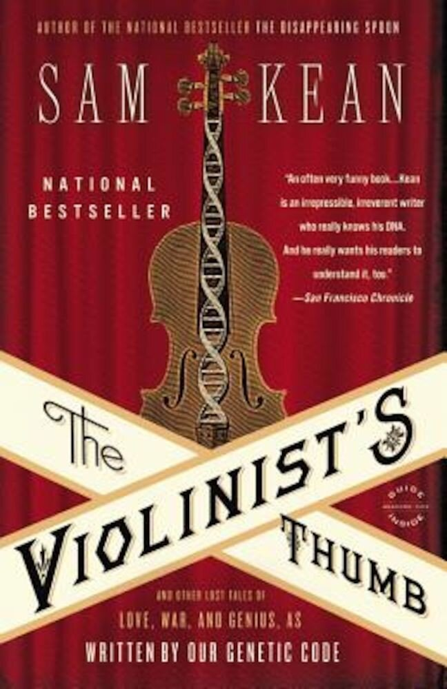The Violinist's Thumb: And Other Lost Tales of Love, War, and Genius, as Written by Our Genetic Code, Paperback