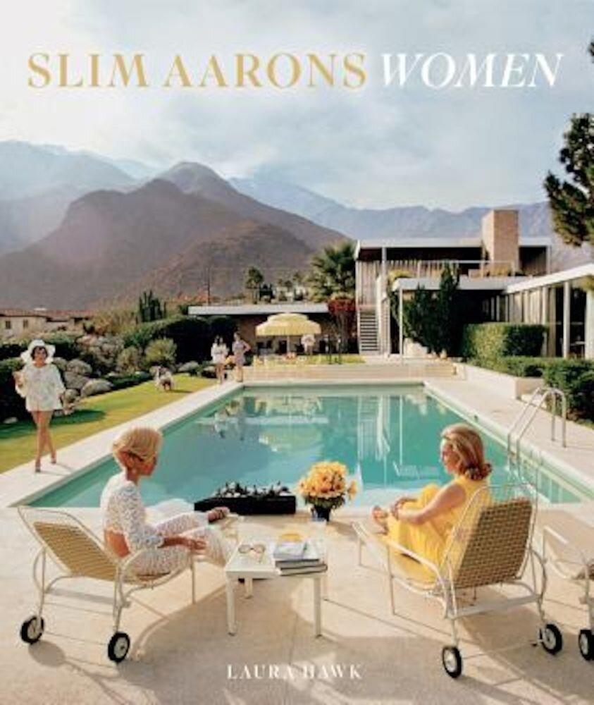 Slim Aarons: Women, Hardcover