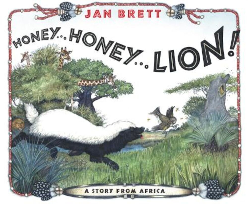 Honey...Honey...Lion!: A Story from Africa, Hardcover