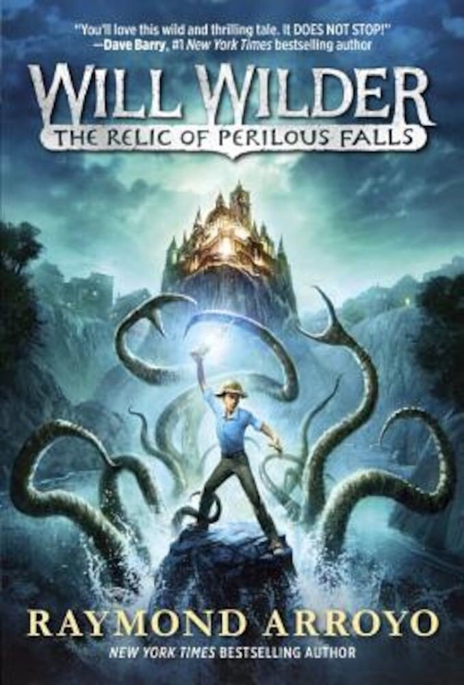 Will Wilder #1: The Relic of Perilous Falls, Paperback
