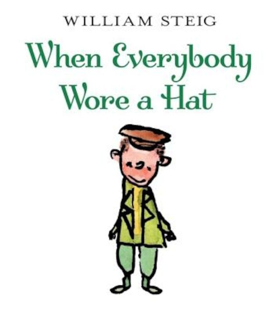 When Everybody Wore a Hat, Paperback
