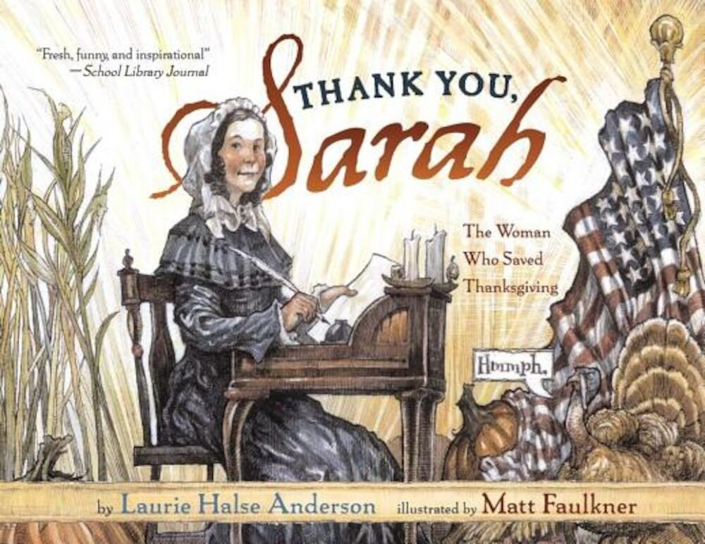 Thank You, Sarah: The Woman Who Saved Thanksgiving, Paperback