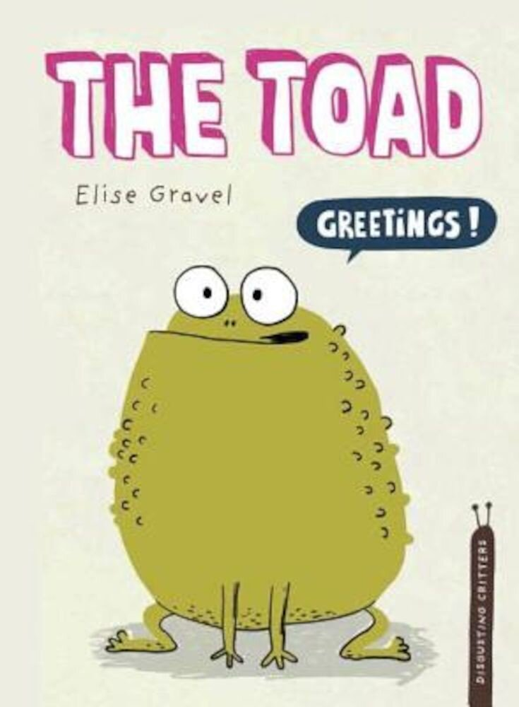 The Toad, Hardcover