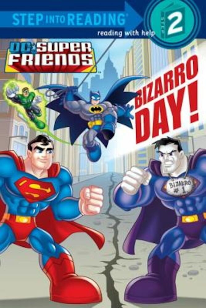 Bizarro Day! (DC Super Friends), Paperback