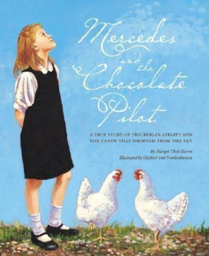 Mercedes and the Chocolate Pilot, Hardcover