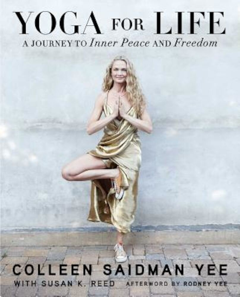 Yoga for Life: A Journey to Inner Peace and Freedom, Paperback