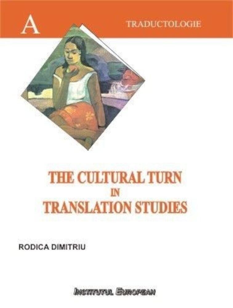 Coperta Carte The Cultural Turn in Translation Studies