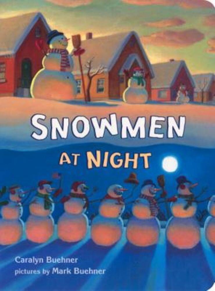 Snowmen at Night, Hardcover