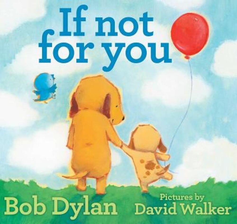 If Not for You, Hardcover