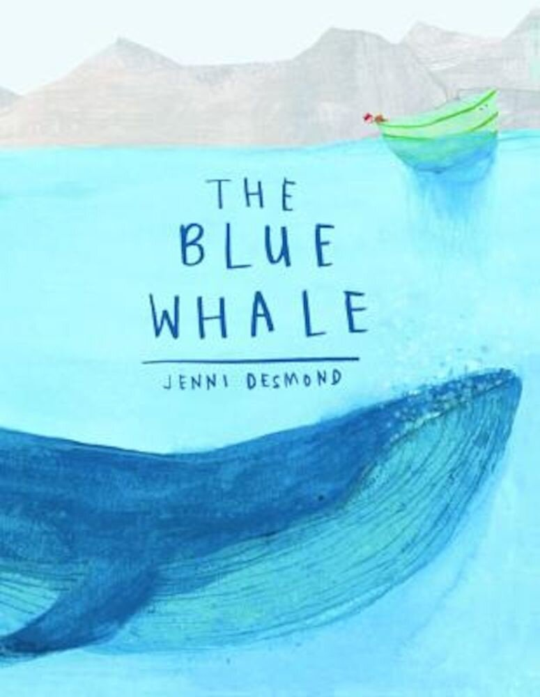 The Blue Whale, Hardcover