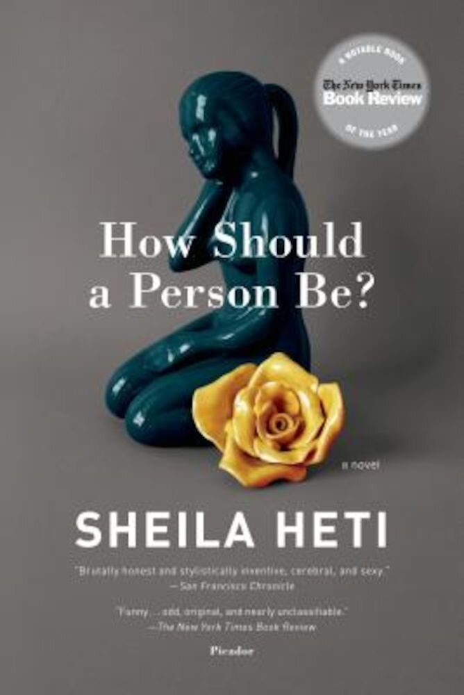 How Should a Person Be?, Paperback