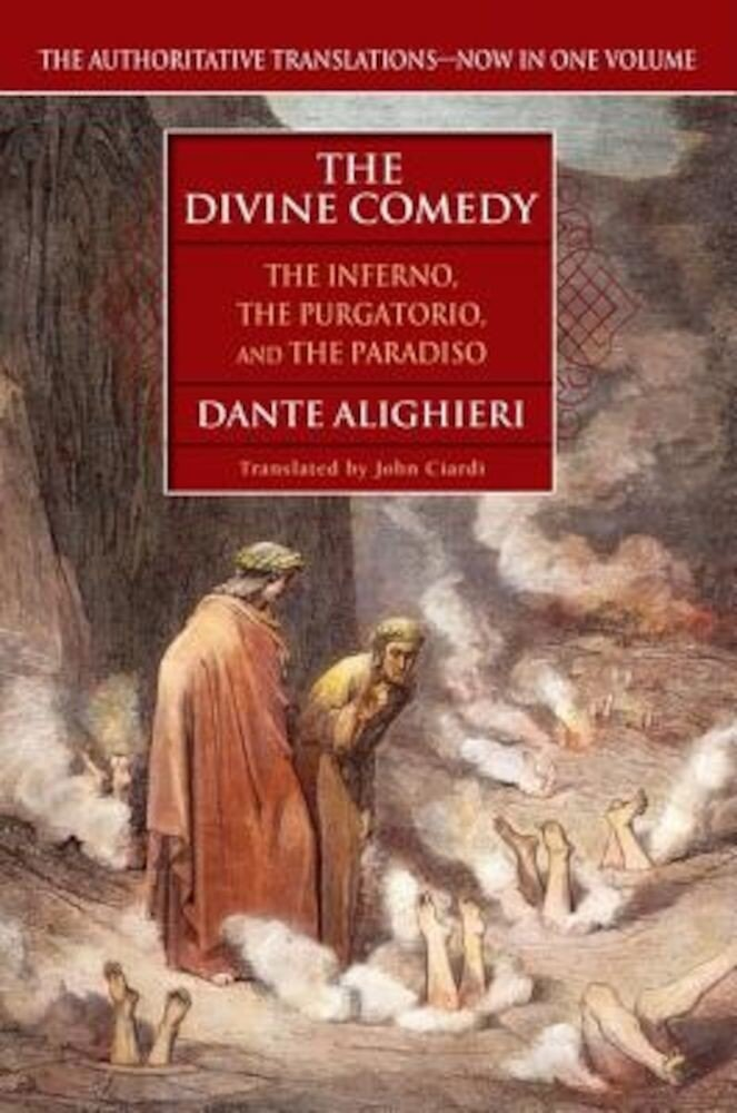 The Divine Comedy: The Inferno, the Purgatorio, the Paradiso, Paperback