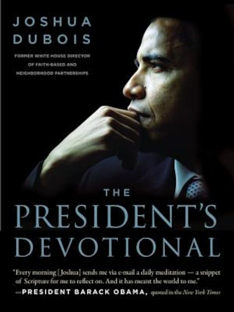 The President's Devotional: The Daily Readings That Inspired President Obama, Hardcover