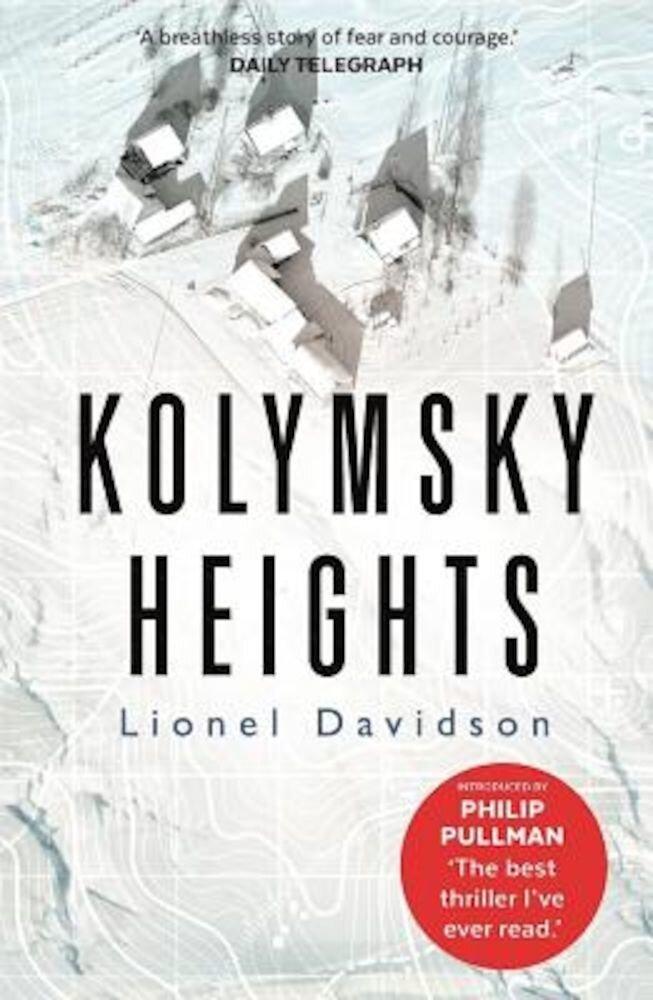 Kolymsky Heights, Paperback