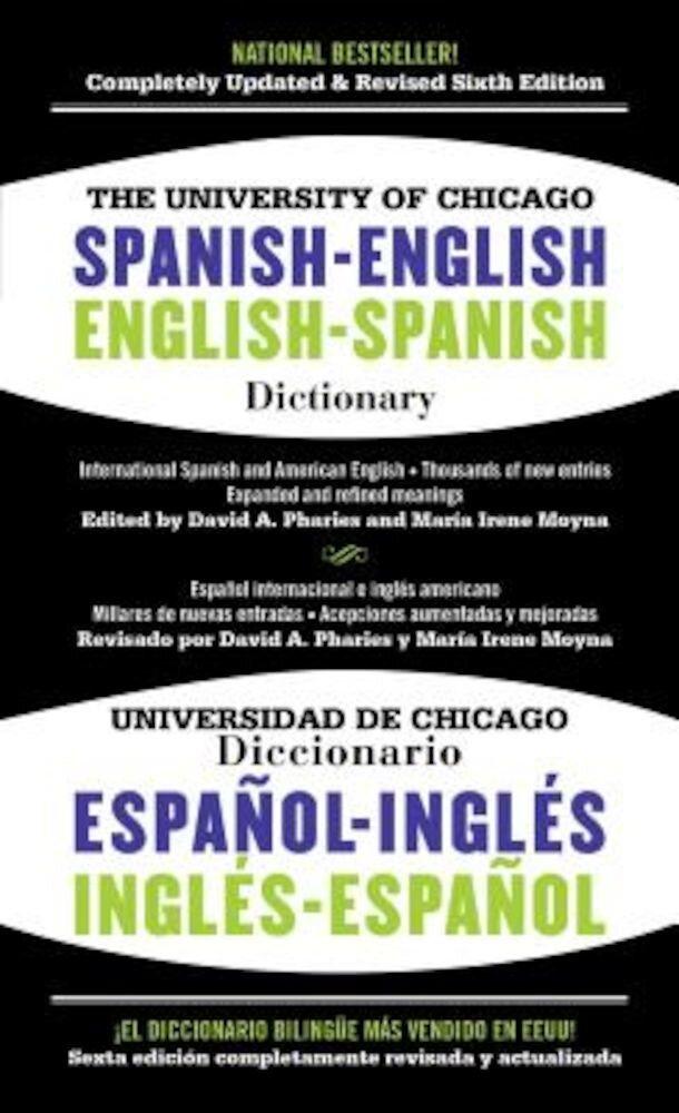The University of Chicago Spanish-English Dictionary/Diccionario Universidad de Chicago Ingles-Espanol, Paperback