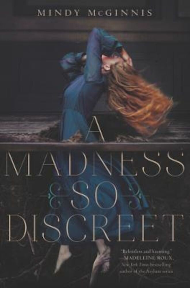 A Madness So Discreet, Hardcover