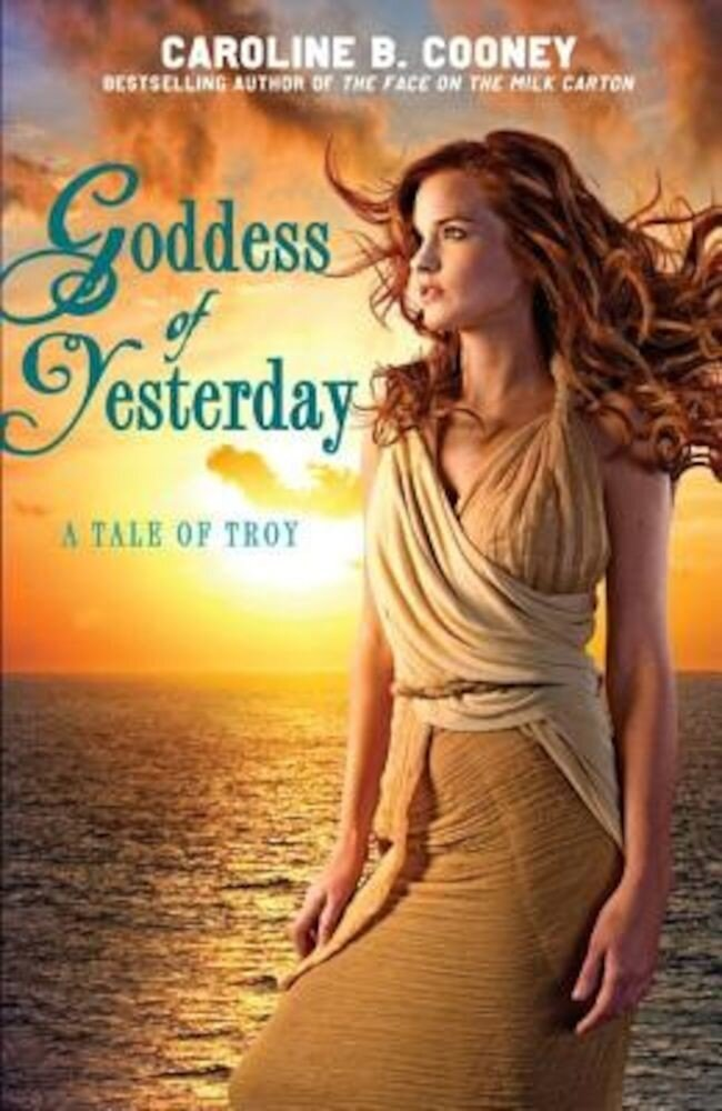 Goddess of Yesterday: A Tale of Troy, Paperback