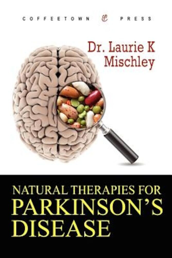 Natural Therapies for Parkinson's Disease, Paperback