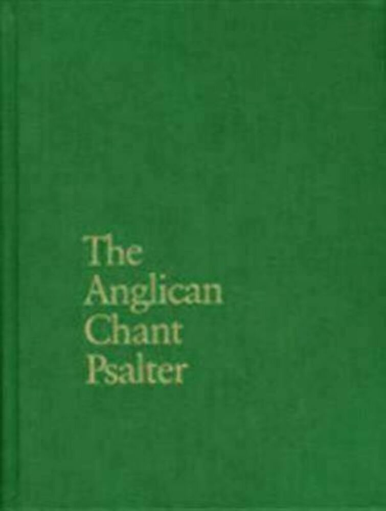 The Anglican Chant Psalter, Hardcover