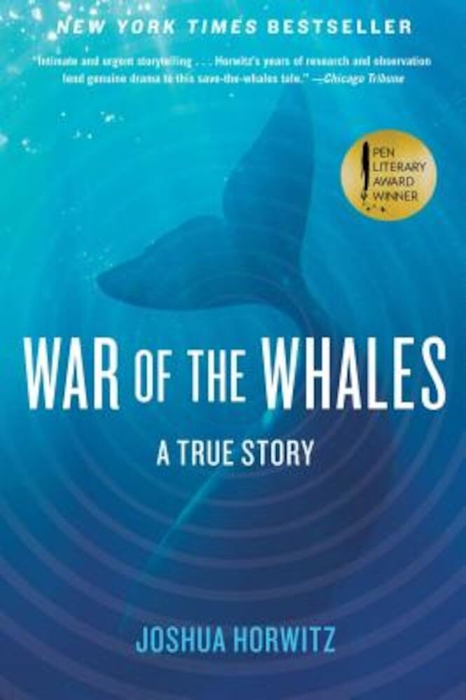 War of the Whales: A True Story, Paperback