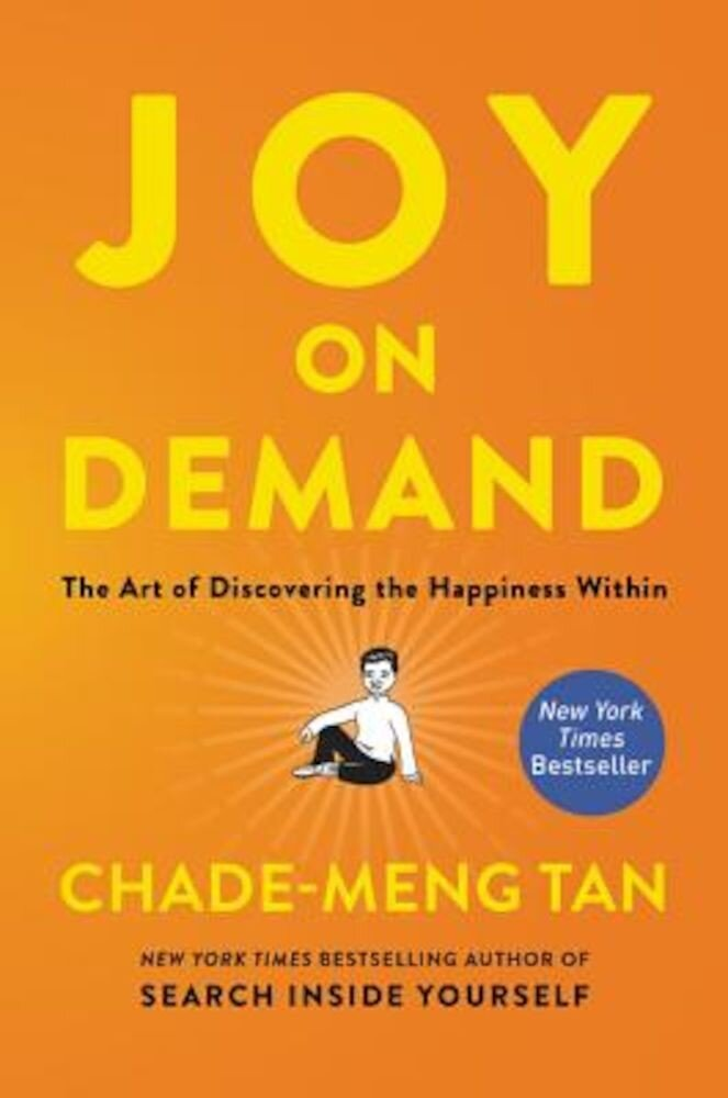 Joy on Demand: The Art of Discovering the Happiness Within, Paperback