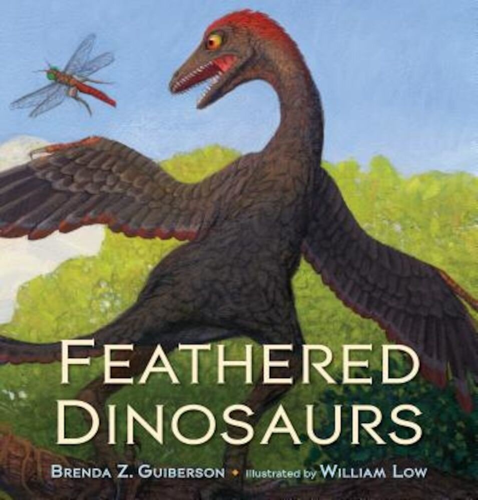 Feathered Dinosaurs, Hardcover