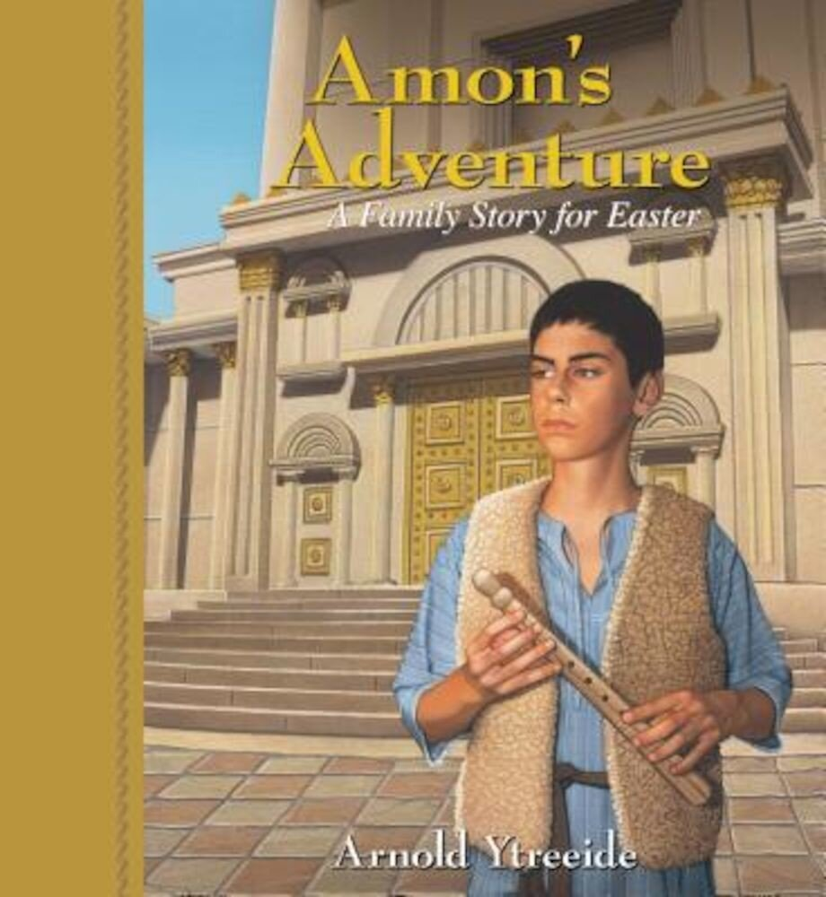 Amon's Adventure: A Family Story for Easter, Paperback