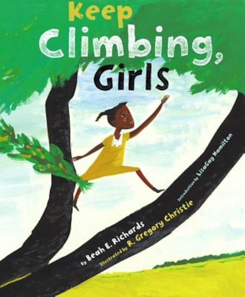 Keep Climbing, Girls, Hardcover