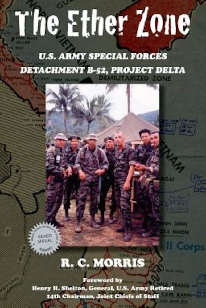 The Ether Zone: U.S. Army Special Forces Detachment B-52, Project Delta, Paperback