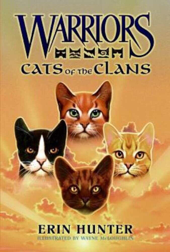 Warriors: Cats of the Clans, Hardcover