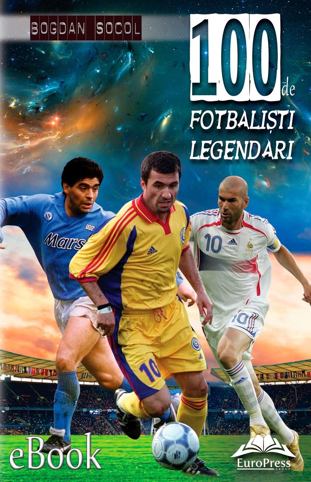 100 de fotbalisti legendari (eBook)