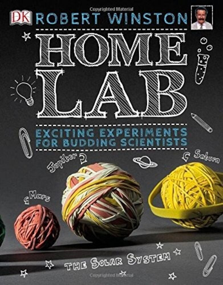 Home Lab: Make Your Own Science Experiments