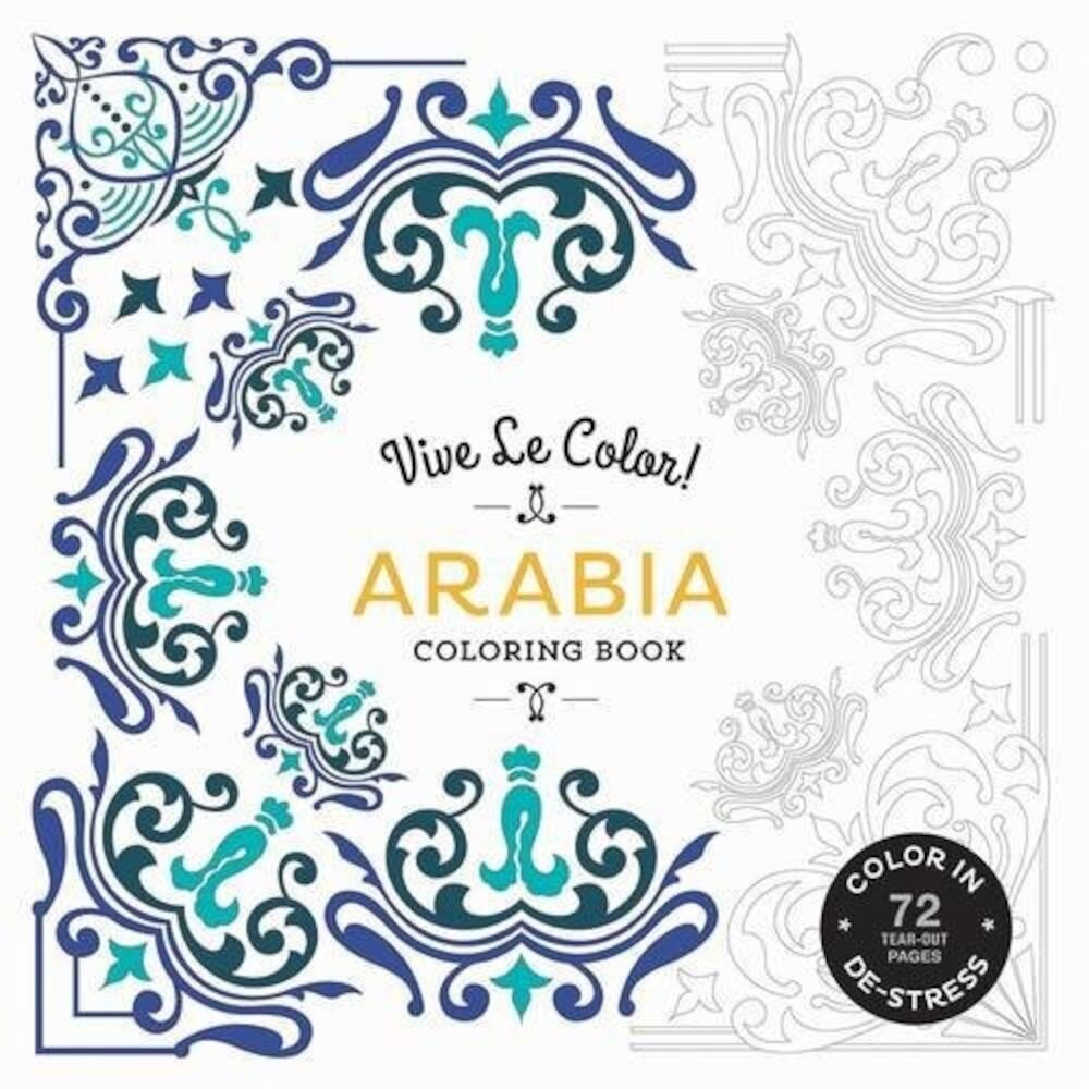 Coperta Carte Vive Le Color! Arabia (Adult Coloring Book): Color In; De-stress