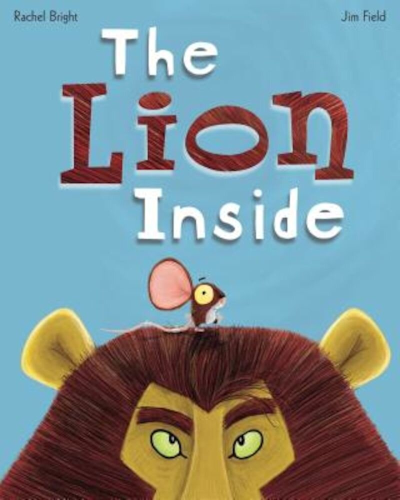 The Lion Inside, Hardcover